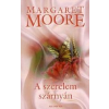 Moore, Margaret A SZERELEM SZÁRNYÁN