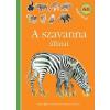 Móra Ferenc Ifjúsági Könyvkiadó A szavanna állatai 60 matricával
