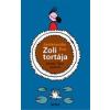 Móra Ferenc Ifjúsági Könyvkiadó Janikovszky Éva: Zoli tortája