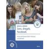 Móra Ferenc Ifjúsági Könyvkiadó Megan A. Moreno: Szex, drogok, Facebook - Internethasználati kalauz szülőknek