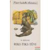 Móra Ferenc Könyvkiadó Riki-tiki-tévi