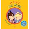 Móra Kiadó A ház / The House - Angol-magyar térbeli böngésző szótár