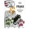 Móra Kiadó Frakk, a macskák réme - 9. kiadás