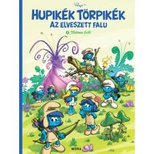 Móra Kiadó Hupikék Törpikék - Az elveszett falu - Tilalmas erdő regény