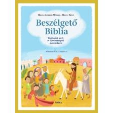 Móra Kiadó Miklya Zsolt - Miklya Luzsányi Mónika: Beszélgető Biblia - Történetek az Ó- és Újszövetségből gyerekeknek gyermek- és ifjúsági könyv