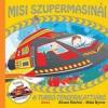 Móra Kiadó MISI SZUPERMASINÁI - A TURBÓ-TENGERALATTJÁRÓ
