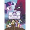 Móra Kiadó My Little Pony: the Movie - Mesekönyv a mozifilm alapján