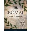 Móra Kiadó Római regék és mondák
