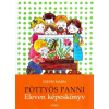 Móra Kiadó Szepes Mária: Pöttyös Panni - Eleven képeskönyv
