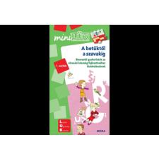 MORA KONYVKIADO A betűktől a szavakig - Bevezető gyakorlatok az olvasási készség fejlesztéséhez kisiskolásoknak - 1. osztály - MiniLÜK ismeretterjesztő