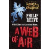 Mortal Engines: A Web of Air by Reeve, Philip
