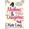 Mothers & Daughters – Kate Long