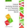 Mozaik Oktatási Stúdió Írásbeli érettségi-felvételi és OKTV feladatok történelemből '89-93