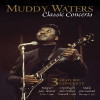 Muddy Waters Classic Concerts DVD