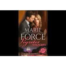 MUVELT NEP KONYVKIADO Marie Force - Végzetes viszony romantikus