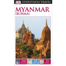 Myanmar (Burma) Eyewitness Travel Guide utazás