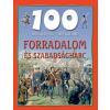 Nagy Éva NAGY ÉVA - FORRADALOM ÉS SZABADSÁGHARC - 100 ÁLLOMÁS-100 KALAND