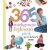 Napraforgó 2005 365 intelligenciafejlesztő játék gyerekeknek