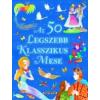 Napraforgó Kiadó AZ 50 LEGSZEBB KLASSZIKUS MESE