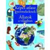 Napraforgó Könyvkiadó Napraforgó Képes atlasz gyerekeknek - Állatok a világban