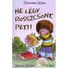 Ne légy rosszcsont, Peti! gyermek- és ifjúsági könyv