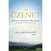 Neale Donald Walsch Neale Donald Walsch - Az üzenet