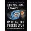Neil deGrasse Tyson Ha felfal egy fekete lyuk - És egyéb kozmikus komplikációk