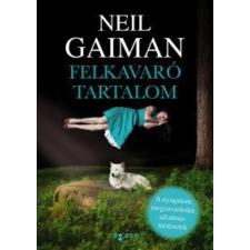 Neil Gaiman Felkavaró tartalom regény