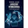 Nemere István Lidércfény Nyomozóiroda: A Setét-barlang kincse
