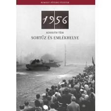 Németh Csaba - 1956 - KOSSUTH TÉRI SORTÛZ ÉS EMLÉKHELYE ajándékkönyv