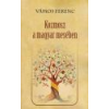 Nemzeti Örökség Kozmosz a magyar mesében - Vámos Ferenc