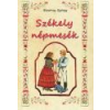 Nemzeti Örökség Székely népmesék - Bisztray György