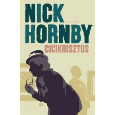 Nick Hornby Cicikrisztus irodalom