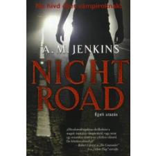 NIGHT ROAD - ÉJJELI UTAZÁS /NE HÍVD ŐKET VÁMPÍROKNAK! regény