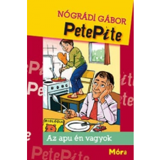 Nógrádi Gábor PetePite - Az apu én vagyok ajándékkönyv