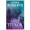 Nora Roberts ROBERTS, NORA - NYÍLT TITKOK