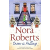 Nora Roberts Snow is Falling