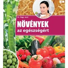 - Növények az egészségért életmód, egészség