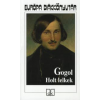 Nyikolaj Vasziljevics Gogol HOLT LELKEK