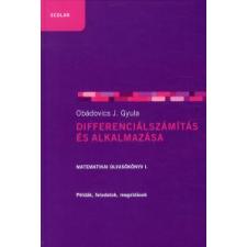 Obádovics J. Gyula DIFFERENCIÁLSZÁMÍTÁS ÉS ALKALMAZÁSA - MATEMATIKAI OLVASÓKÖNYV 1. tankönyv