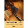 OLVASNI JÓ! - TANULMÁNYOK AZ OLVASÁS FONTOSSÁGÁRÓL