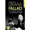 Oriana Fallaci Az utolsó interjú - Az apokalipszis