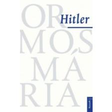 Ormos Mária Hitler történelem