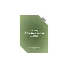 Ősi Örökségünk Alapítvány A magyar vallás alapjai - Páll János ajándékkönyv