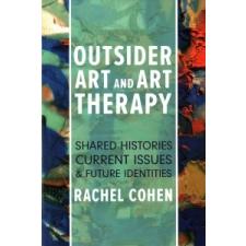 Outsider Art and Art Therapy – COHEN  RACHEL idegen nyelvű könyv