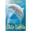 Oxford University Press Gill Lewis: White Dolphin