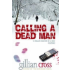 Oxford University Press Gillian Cross: Calling a Dead Man