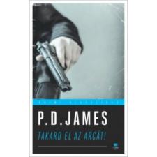 P. D. James Takard el az arcát! lakástextília
