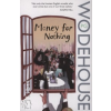 P. G. Wodehouse Money for Nothing