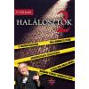 P. Gál Judit P. GÁL JUDIT - HALÁLOSZTÓK 2. - ÖRDÖGÖK ÜGYVÉDEI